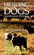 Herding Dogs: Progressive Training (Hardcover)