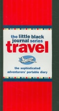 The Little Black Travel Journal: The Sophisticated Adventurers' Portable Diary (Spiral bound)