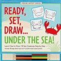Ready, Set, Draw Under the Sea! (Hardcover)
