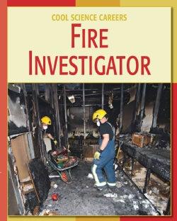 Fire Investigator (Hardcover)