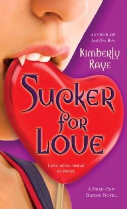 Sucker for Love: A Dead-End Dating Novel (Paperback)