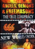 Angels, Demons & Freemasons: The True Conspiracy (DVD)