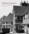 Edwin Lutyens: Country Houses (Hardcover)