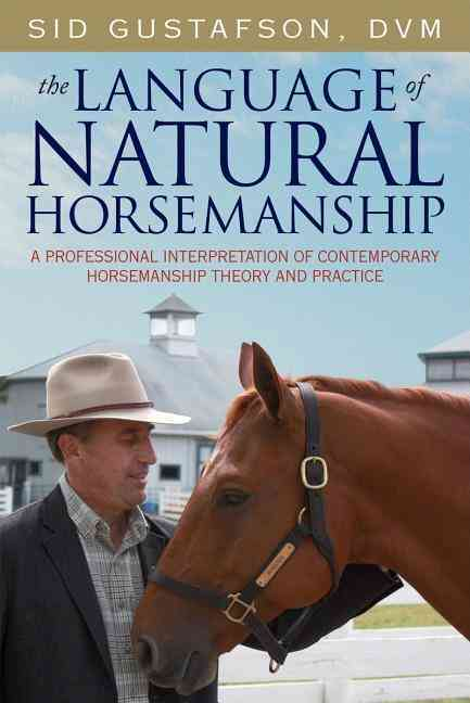 The Language of Natural Horsemanship (Hardcover)