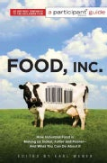 Food Inc.: How Industrial Food Is Making Us Sicker, Fatter, and Poorer and What You Can Do About It: A Participan... (Paperback)