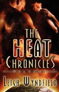 The Heat Chronicles (Paperback)