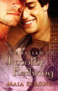 The Ballad of Jimothy Redwing (Paperback)