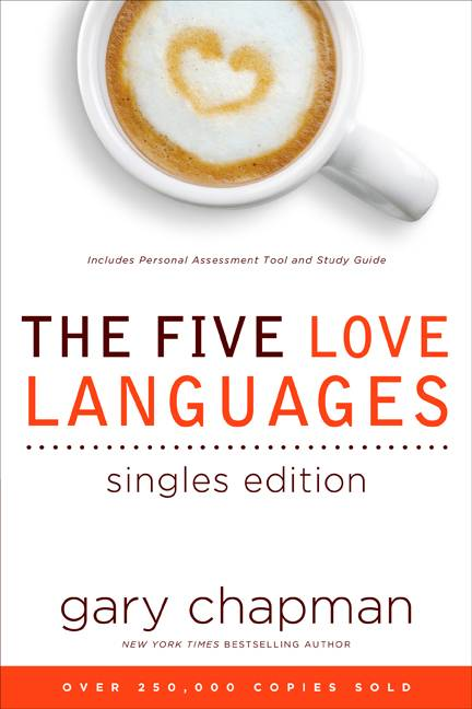 The Five Love Languages: Singles Edition (Paperback)