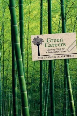 Green Careers: Choosing Work for a Sustainable Future (Paperback)