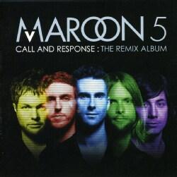 Maroon 5 - Call & Response: The Remix Album