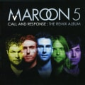 Maroon 5 - Call & Response: The Remix Album