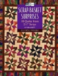 Scrap-Basket Surprises: 18 Quilts from 2 1/2 Strips (Paperback)