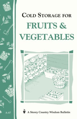 Cold Storage for Fruits & Vegetables (Paperback)