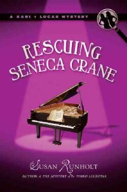 Rescuing Seneca Crane (Hardcover)