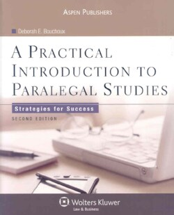 A Practical Introduction to Paralegal Studies: Strategies for Success (Paperback)
