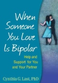 When Someone You Love Is Bipolar: Help and Support for You and Your Partner (Paperback)