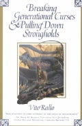 Breaking Generational Curses & Pulling Down Strongholds (Paperback)
