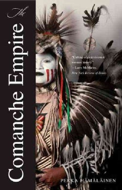 The Comanche Empire (Paperback)