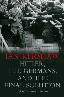 Hitler, the Germans, and the Final Solution (Paperback)