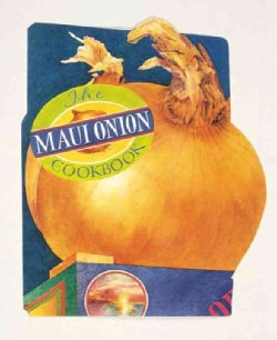 The Maui Onion Cookbook (Paperback)