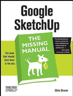 Google SketchUp: The Missing Manual (Paperback)