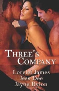 Three's Company: Wicked Garden / a Question of Trust / Nice and Naughty (Paperback)