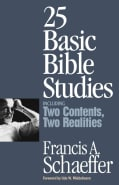 25 Basic Bible Studies: Including Two Contents Two Realities (Paperback)