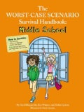 The Worst-Case Scenario Survival Handbook: Middle School (Paperback)