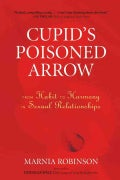 Cupid's Poisoned Arrow: From Habit to Harmony in Sexual Relationships (Paperback)