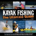 Kayak Fishing: The Ultimate Guide (Paperback)
