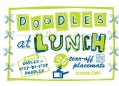 Doodles at Lunch (Paperback)