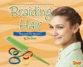 Braiding Hair: Beyond the Basics (Hardcover)