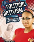 Political Activism: How You Can Make a Difference (Hardcover)