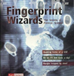 Fingerprint Wizards: The Secrets of Forensic Science (Paperback)