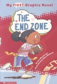 My First Graphic Novel: the End Zone (Paperback)