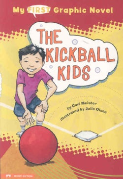 My First Graphic Novel: the Kickball Kids (Paperback)
