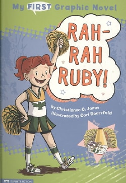 My First Graphic Novel: Rah-rah Ruby! (Paperback)