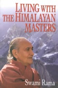 Living With the Himalayan Masters (Paperback)