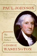 George Washington: The Founding Father (Paperback)