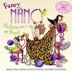 Fancy Nancy Halloween. . .or Bust! (Paperback)