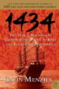 1434: The Year a Magnificent Chinese Fleet Sailed to Italy and Ignited the Renaissance (Paperback)