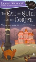 The Cat, the Quilt and the Corpse (Paperback)