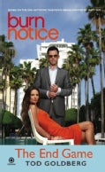 Burn Notice: The End Game (Paperback)