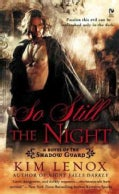 So Still the Night (Paperback)