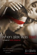 When Alex Was Bad (Paperback)