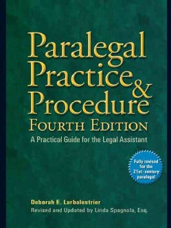 Paralegal Practice & Procedure: A Practical Guide for the Legal Assistant (Paperback)