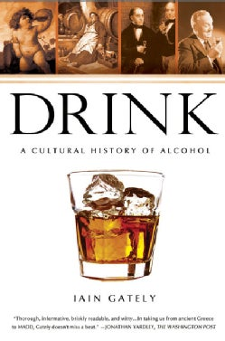 Drink: A Cultural History of Alcohol (Paperback)