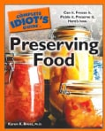 The Complete Idiot's Guide to Preserving Food (Paperback)