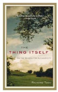 The Thing Itself: On the Search for Authenticity (Paperback)
