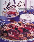 Longhi's: Recipes and Reflections from Maui's Most Opinionated Restauranteur (Hardcover)